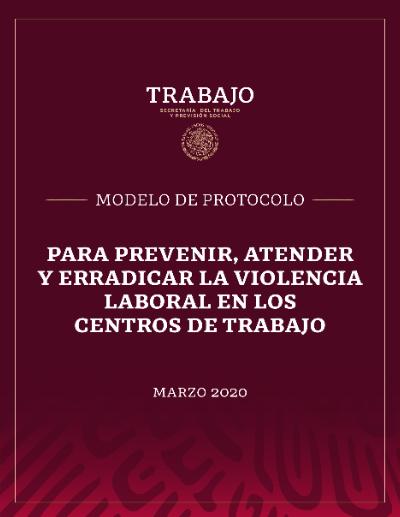 Protocolo para la prevenir y erradicar la violencia laboral